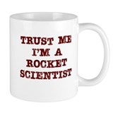 Rocket Scientist Trust Small Mug