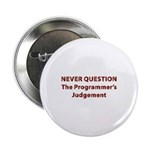 "Never Question 2.25"" Button (10 pack)"