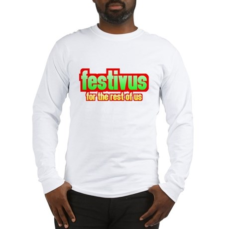 FESTIVUS Long Sleeve T-Shirt