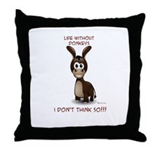 Life without donkeys Throw Pillow