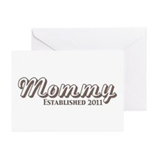Mommy Est 2011 Greeting Cards (Pk of 20)