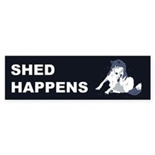 Shed Happens Bumper Bumper Sticker