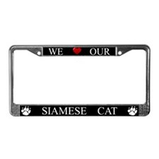 Black We Love Our Siamese Cat Frame
