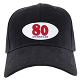 80 years never looked so good Baseball Hat