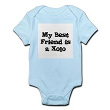 My Best Friend is a Xolo Infant Creeper