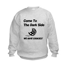 Come to the Darkside Sweatshirt