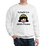 Autistic Princess Sweatshirt