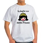 Autistic Princess Light T-Shirt