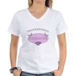 Daughter Humor Women's V-Neck T-Shirt