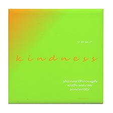 Appreciation: Your Kindness Tile Coaster