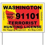 Washington Terrorist Hunting Yard Sign