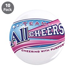 "Team All Cheers! 3.5"" Button (10 pack)"