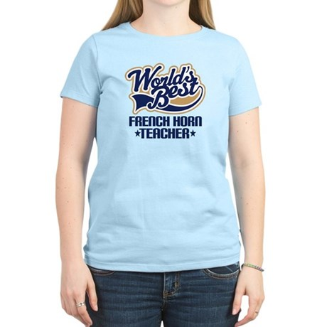 French Horn Teacher Women's Light T-Shirt