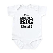 I'm Kind Of A Big Deal 2 Infant Bodysuit