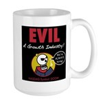 EVIL: A Growth Industry! Large Mug