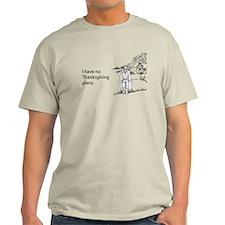 No Thanksgiving Plans Light T-Shirt