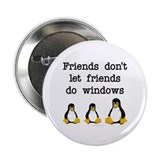 "Friends don't let friends... 2.25"" Button (100 pac"