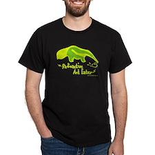 Radioactive Ant Eater! Black T-Shirt