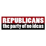 Republicans Party of No Ideas bumper sticker