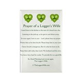 Prayer of a Logger's Wife Rectangle Magnet