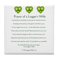 Prayer of a Logger's Wife Tile Coaster