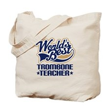 Trombone Teacher Tote Bag