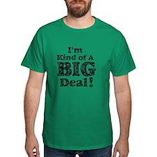 Vintage I'm Kind Of A Big Dea T-Shirt
