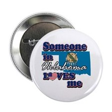 "Someone in Oklahoma loves me 2.25"" Button (10"