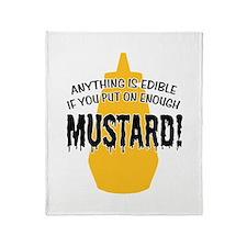 Anything... Enough Mustard Throw Blanket