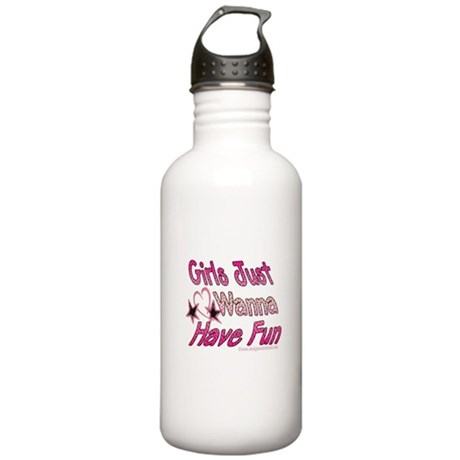 Girls just wanna have fun! Stainless Water Bottle