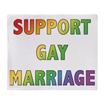 Support Gay Marriage Throw Blanket