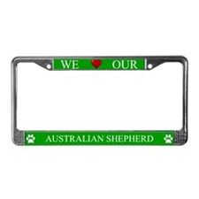 Green We Love Our Australian Shepherd Frame