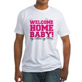 Welcome Home Baby! - My Soldi Shirt