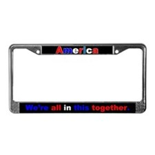 We're all in this together License Plate Frame