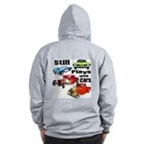 Still Plays With Cars Zip Hoodie