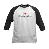 I heart Bridesmaids Tee