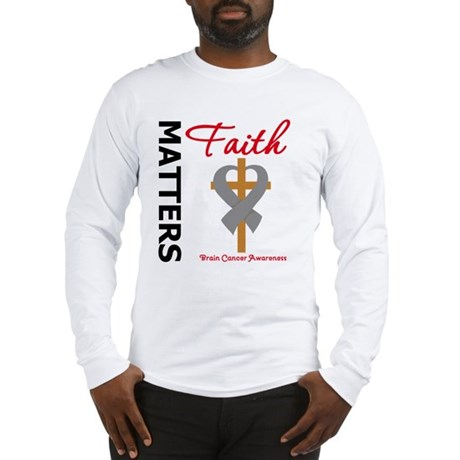 Brain Cancer FaithMatters Long Sleeve T-Shirt