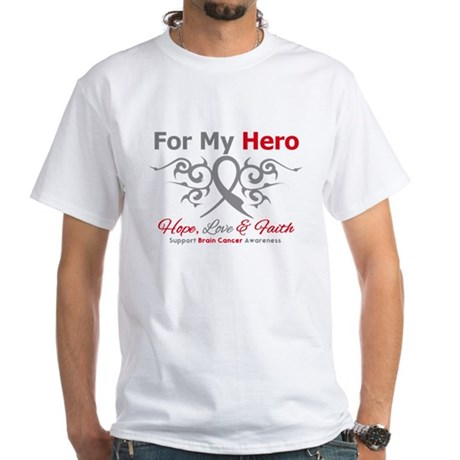 Brain Cancer ForMyHero White T-Shirt