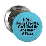 If You Really Love Me Button