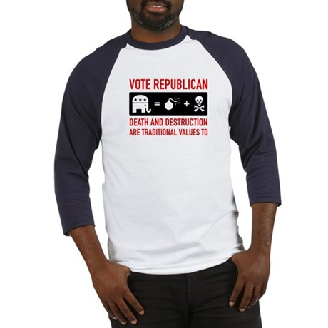 Republican = Death + Destruction Baseball Jersey