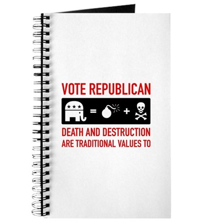 Republican = Death + Destruction Journal