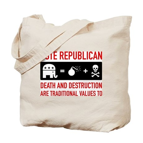 Republican = Death + Destruction Tote Bag
