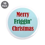 "Friggin Christmas 3.5"" Button (10 pack)"