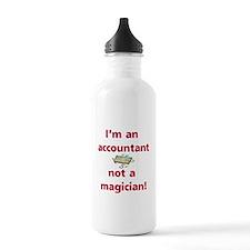 I'm An Accountant Not A Magic Water Bottle