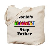 World's Grooviest Step Father Tote Bag