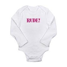 Rude Long Sleeve Infant Bodysuit