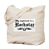My Boyfriend is a Rockstar Tote Bag