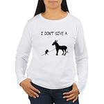 I Don't Give A Rat's Ass Women's Long Sleeve T-Shi