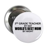 "World's Best Mom - 3rd Grade 2.25"" Button"