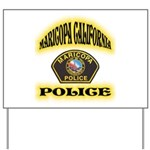 Maricopa Police Yard Sign